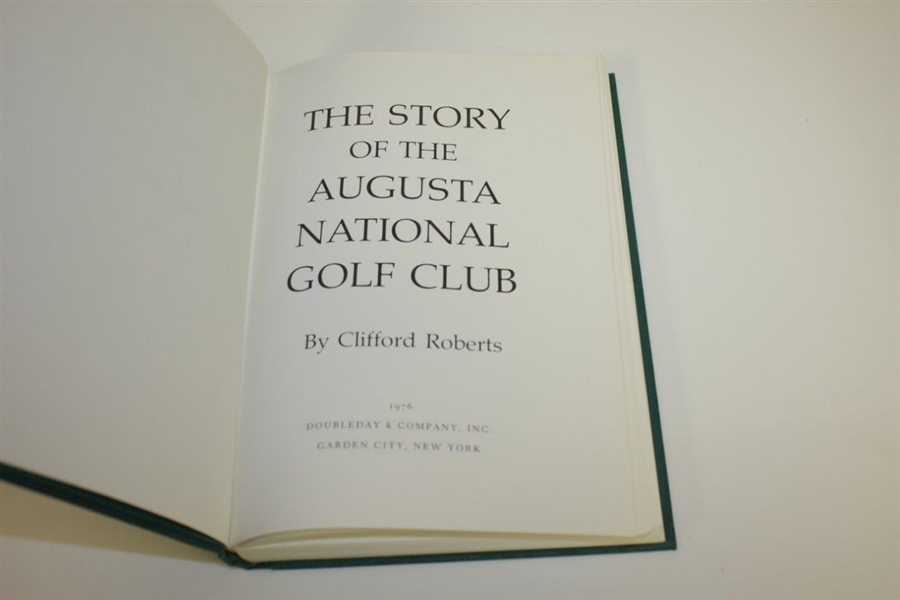 1976 The Story of Augusta National Golf Club by Clifford Roberts with Slipcase