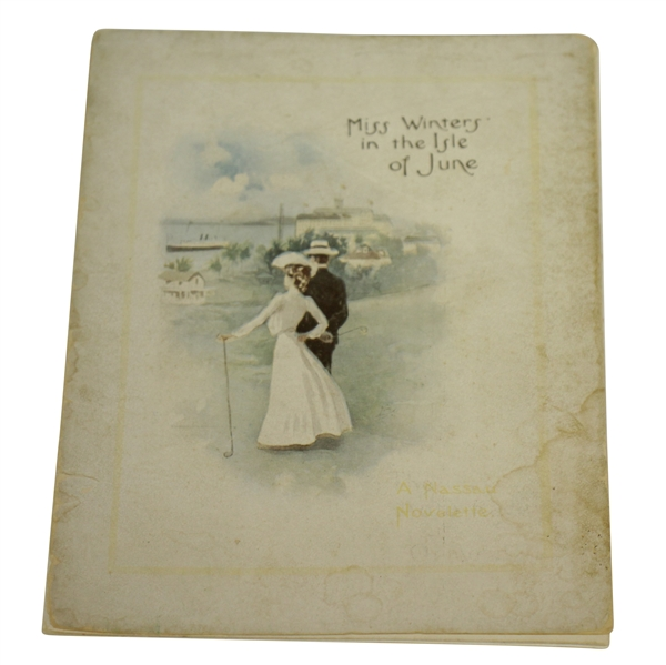 1902 'Miss Winters in the Isle of June' Booklet Published by Florida East Coast Hotel Co.