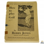 Bobby Jones 1929 How To Play Golf Golf Booklet
