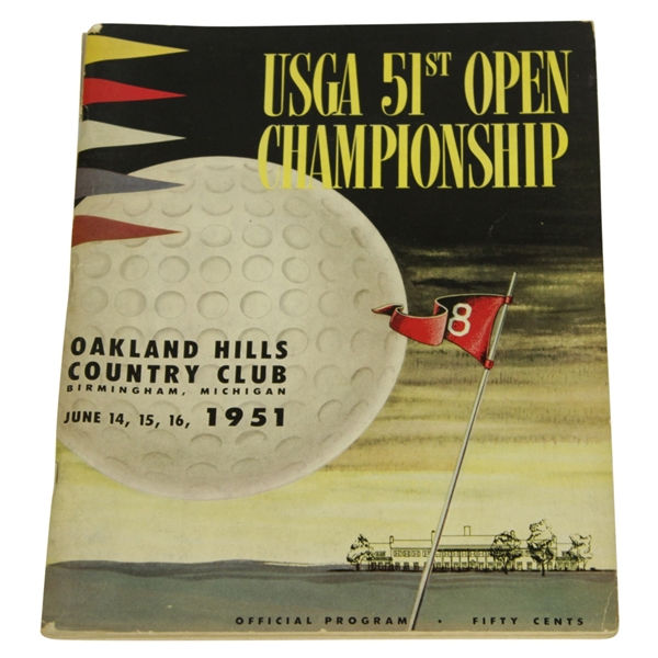 1951 US Open Championship @ THE MONSTER Oakland Hills Program - Ben Hogan Winner