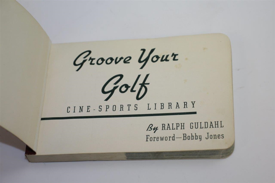 1939 Ralph Guldahl 'Groove Your Golf' Flip Book - Foreword by Bobby Jones