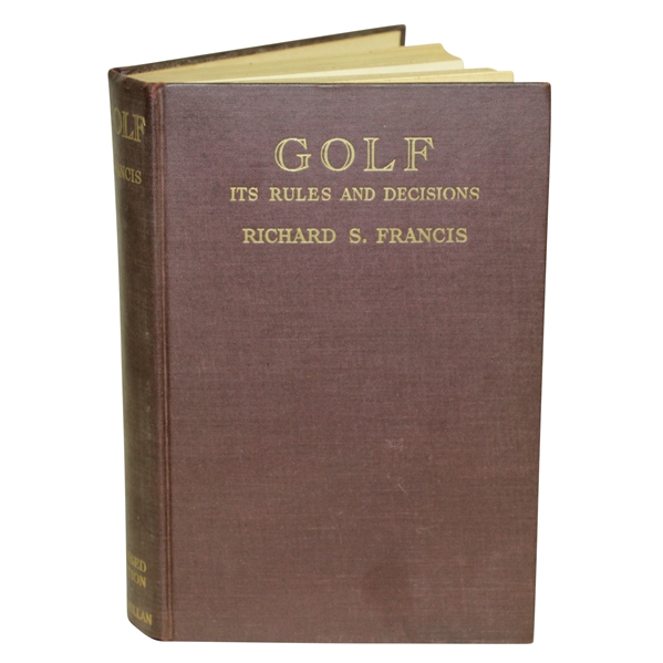 1939 Golf - Its Rules & Decisions by Richard Francis