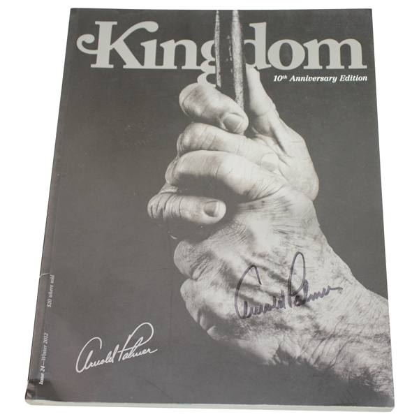 Arnold Palmer Signed 2012 'Kingdom' Magazine 10th Anniversary Edition JSA ALOA