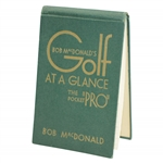 Bob MacDonalds 1931 Golf at a Glance: The Pocket Pro Booklet