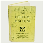 The Golfing Machine Book by Homer Kelley Signed by Ben Doyle (1st Authorized Instructor)