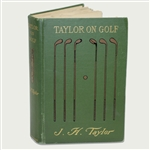 1903 Taylor on Golf Book by J.H. Taylor