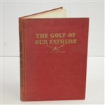 1952 The Golf of Our Fathers Book by W.K. Montague - Inscribed by Author