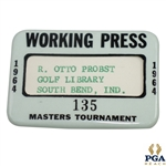 1964 Masters Tournament Working Press Badge #135 Issued to Colonel R. Otto Probst
