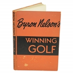 Byron Nelson Signed 1946 Winning Golf Book with Inscription JSA ALOA