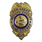 Sam Snead Personal Deputy Sheriff Badge - Dade County, Fla. with Authenticity Letter