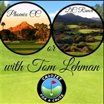 Threesome Golf Round with Tom Lehman at Phoenix CC or DC Ranch - Caddies For A Cause