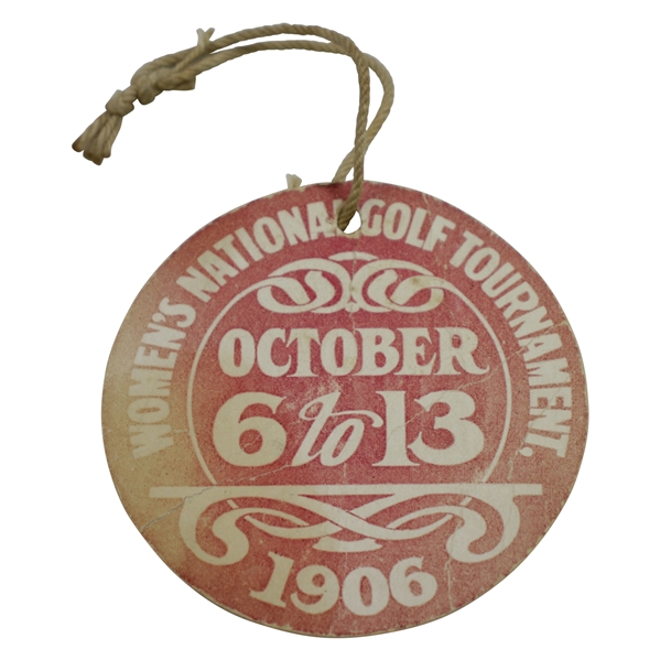 1906 Women's US Amateur Championship at Brae Burn CC Guest Badge - Only One Known!