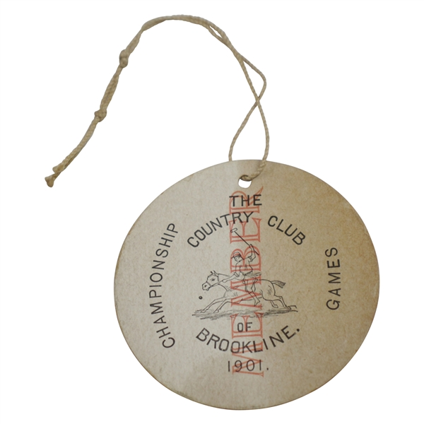 1901 The Country Club of Brookline Member Badge for Championship Games - Herbert Jacques Collection