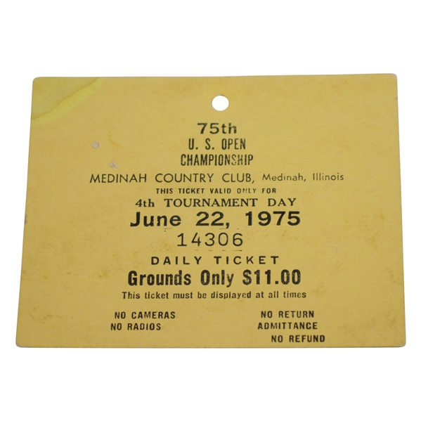 1975 US Open at Medinah CC 4th Tournament Day Ticket #14306 - Lou Graham Winner