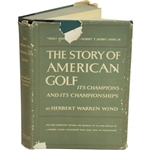 1956 The Story of American Golf: Its Champions & Its Championships by Herbert Warren Wind Sourced From Bert Yancey