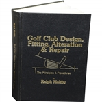Golf Club Design, Fitting, Alteration & Repair Book by Ralph Maltby