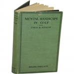 1927 Mental Handicaps In Golf Book by Theo B. Hyslop Sourced From Bert Yancey
