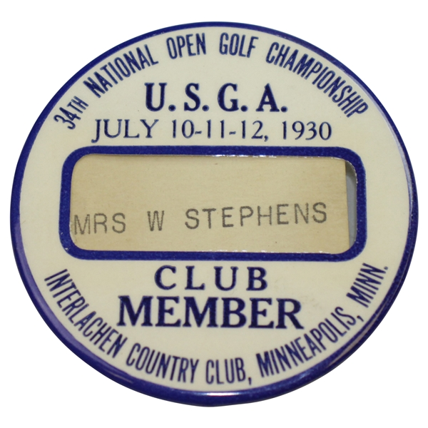 1930 US Open Championship at Interlachen Club Member Badge - Bobby Jones Grand Slam!