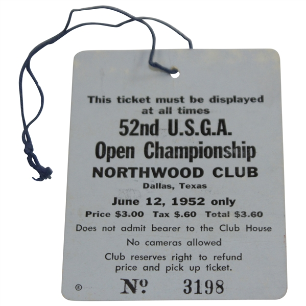 1952 US Open at Northwood Club First Rd Ticket #3198 - Julius Boros Winner