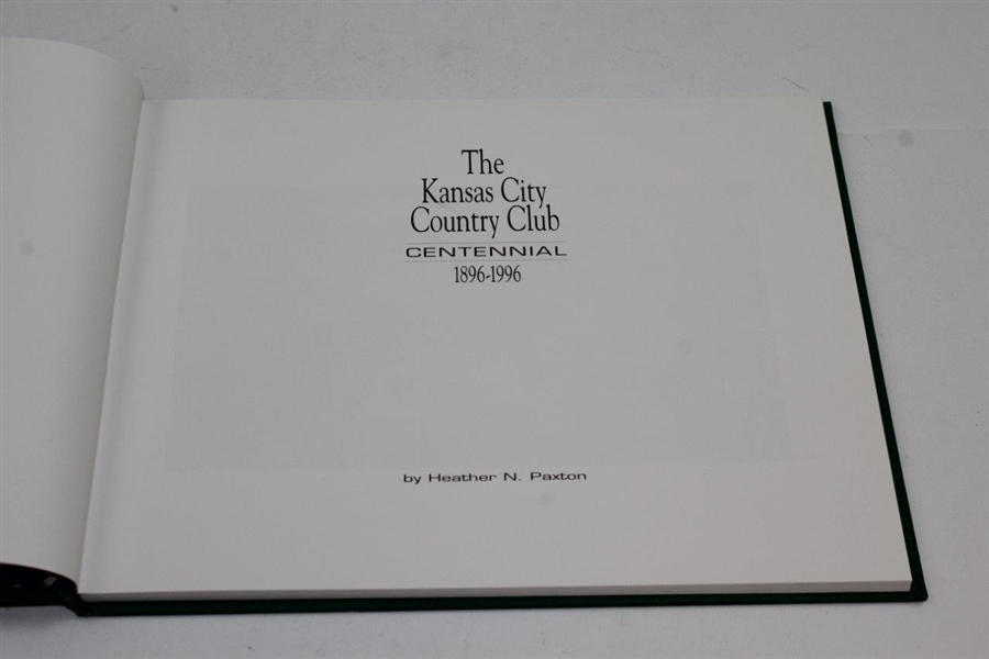 1996 First Edition 'The Kansas City CC' Centennial 1896-1996 Book by Heather Paxton