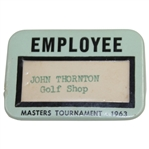 1963 Masters Tournament Employee Badge - John Thornton - Golf Shop