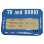 1972 Masters Tournament TV & Radio Badge #213 - John Derr - Announcer CBS-TV - 15th Hole