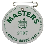 1961 Masters Tournament SERIES Badge #9707