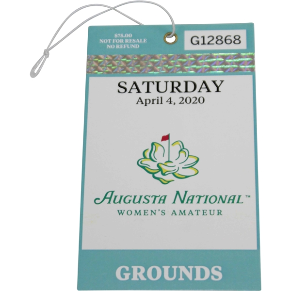 2020 Augusta National Women's Amateur Saturday April 4th Ticket #G12868 - Canceled Event