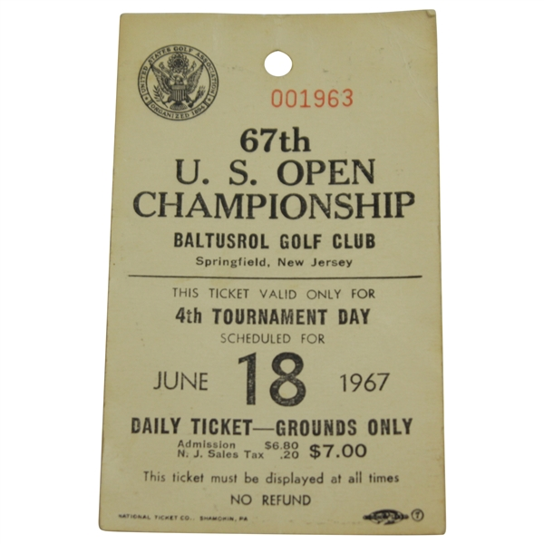 1967 US Open Championship at Baltusrol GC FINAL ROUND Grounds Ticket #1963 - Nicklaus Win