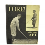 1929 Fore!...with a glance AFT First Edition Book - Three Part History - Bobby Jones Cover