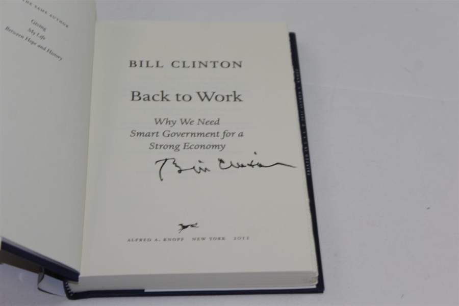 Bill Clinton Signed 2011 'Back to Work' Book JSA ALOA