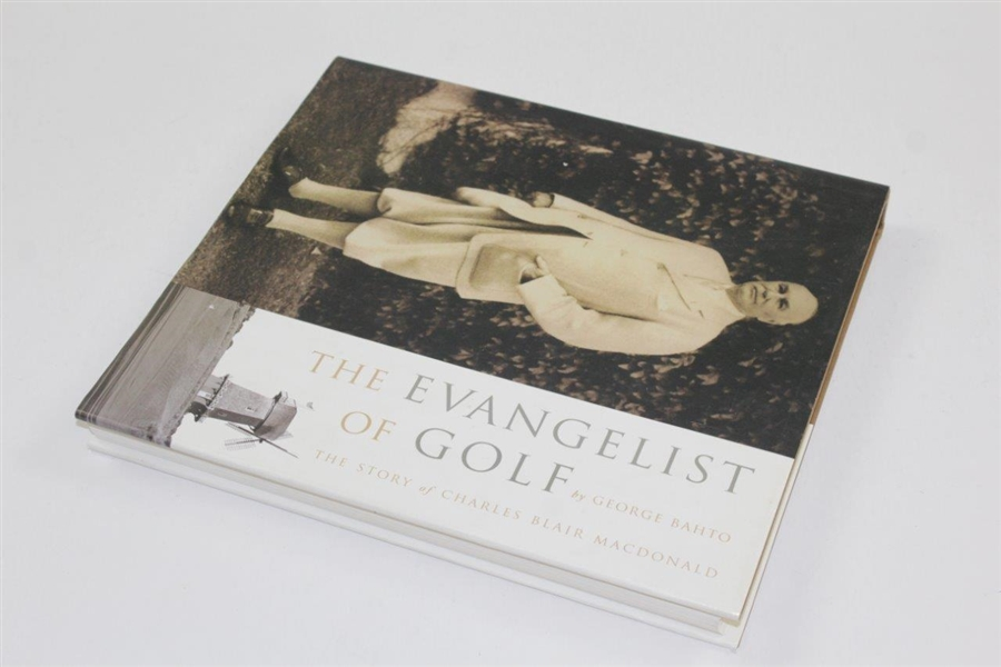 The Evangelist of Golf: The Story of Charles Blair Macdonald' Book by George Bahto