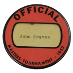 1952 Masters Tournament Official Badge Belonging to ANGC Chief Superintendet John Graves