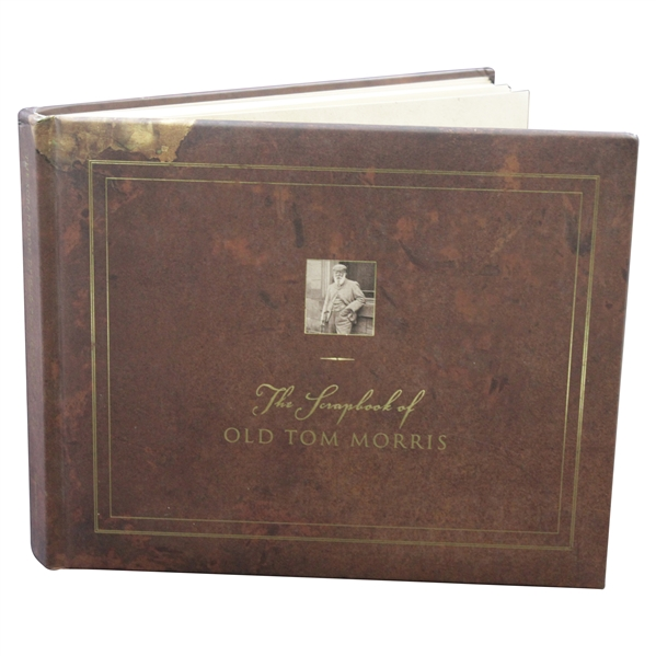 The Scrapbook Of Old Tom Morris by Author David Joy